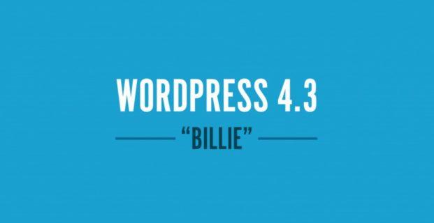 Creare siti internet con WordPress 4.3 Billie: tutto diventa più facile.